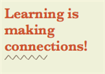 learning is making connections